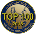 Top 100 2018 Association of American Trial Lawyers